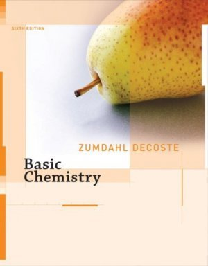 Basic Chemistry (Chapters 1-16) 6th edition by Steven S. Zumdahl 0618803300