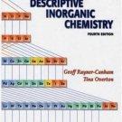 Descriptive Inorganic Chemistry 4th edition by Geoff Rayner-Canham 0716789639