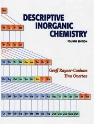 Descriptive Inorganic Chemistry 4th edition by Geoff Rayner-Canham 0716789639