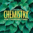 Chemistry for Changing Times, 11th Edition by John W. Hill 0132280841