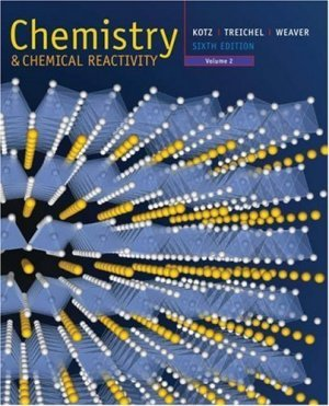 Chemistry and Chemical Reactivity Volume II 6th edition by John C. Kotz 0495010146