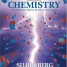 Chemistry The Molecular Nature of Matter and Change 4th edition by Martin Silberberg 0073268089