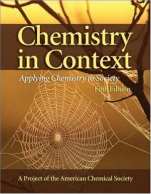 Chemistry in Context: Applying Chemistry to Society 5th ed. by Carl E. Heltzel 0073101591