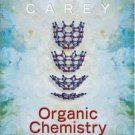 Organic Chemistry 6th edition by Francis Carey 0072828374