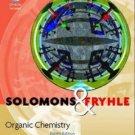 Organic Chemistry 8th edition by T. W. Graham Solomons , Craig Fryhle 0471417998