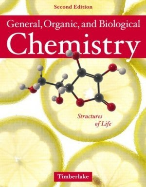 General, Organic and Biological Chemistry Structures of Life 2nd by Timberlake 0805382976