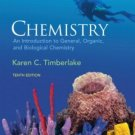Chemistry An Introduction to General, Organic, & Biological Chemistry 10th Timberlake 0136019706