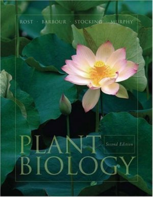 Plant Biology 2nd by Thomas L. Rost 0534380611