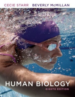 Human Biology 8th by Cecie Starr and Beverly McMillan 0495561819