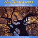 The Sciences: An Integrated Approach 4th by James Trefil 0471219630