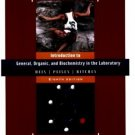 Introduction to General, Organic & Biochemistry in the Laboratory 8th by James M Ritchey 0471451940
