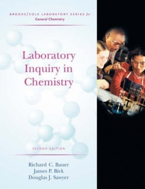 Laboratory Inquiry in Chemistry 2nd by Richard Bauer 0534424244