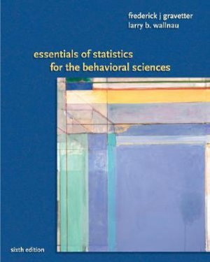 Essentials of Statistics for the Behavioral Science - 6th Edition Gravetter 0495383945