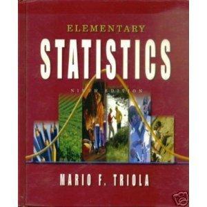Elementary Statistics: High School 9th Edition by Mario F. Triola 0321198182