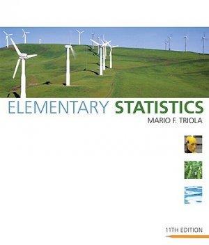 Elementary Statistics 11th edition Triola 0321500245