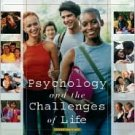 Psychology and the Challenges of Life / Edition 9 by Jeffrey S. Nevid 0471446939