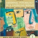 Abnormal Psychology in a Changing World / Edition 5 by Jeffrey Nevid 013118962X