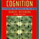 Cognition: Exploring the Science of the Mind / Edition 3 by Dan Reisberg 0393925420