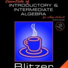 Essentials of Introductory and Intermediate Algebra for College Students by Blitzer 0131865552