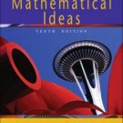 Mathematical Ideas 10th Ed. by Charles D. Miller 0321168089