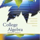 College Algebra: Graphs and Models 3rd Ed. by Marvin L. Bittinger 0321292634