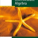 Intermediate Algebra, Updated Media Edition 3rd Ed. by Alan S. Tussy 0495188891