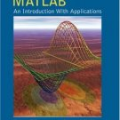 MATLAB: An Introduction with Applications 2nd Ed. by Amos Gilat 0471694207