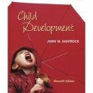 Child Development 11th by John W Santrock 007322877X