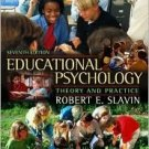 Educational Psychology 7th by Robert E. Slavin 0205464858