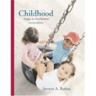 Childhood 2nd by Spencer A. Rathus 049500233X