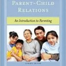 Parent-Child Relations 7th by Jerry J. Bigner 0131184296