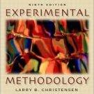 Experimental Methodology 9th by Larry B. Christensen 0205393691