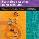Psychology Applied to Modern Life 8th by Wayne Weiten 0534608590