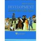 Development Across the Life Span 4th by Robert S. Feldman 0131925385