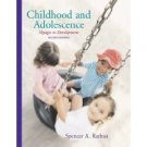 Childhood and Adolescence: Voyages in Development 2nd by Rathus 0495004448