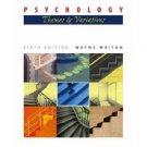 Psychology 6th by Wayne Weiten 053459770X