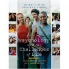 Psychology and the Challenges of Life 9th by Jeffrey S. Nevid 0471446939