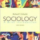 Sociology 6th by Richard T. Schaefer 0072961589