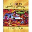 Child Development 7th Ed. by Laura E. Berk 0205449131