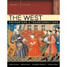 The West: Encounters & Transformations 2nd Volume 1 by Brian Levack 0321364058