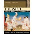 The West: Encounters & Transformations 2nd Volume B by Brian Levack 0321384156