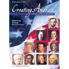 Creating America A History of the US Beginnings Reconstruction by Jesus Garcia 0618162542