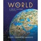 The World by Felipe Fernandez-Armesto 0136009212