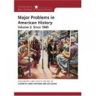 Major Problems in American History 2nd Edition Volume 2 by Jon Gjerde 0618678336