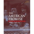 The American Promise: A History of the United States 3rd Vol II From 1865 by Roark 0312406894