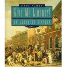 Give Me Liberty!: An American History Volume 1 by Eric Foner 0393978737