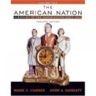 The American Nation: A History of the United States since 1865 12th Volume II by Carnes 0321316347