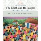 The Earth and Its Peoples: A Global History 3rd by Richard Bulliet 061842766X