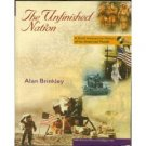 The Unfinished Nation by Alan Brinkley 0072879130