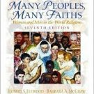Many Peoples, Many Faiths: Women and Men in the World Religions 7th by Ellwood 013034172X